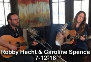 2018, 07.12 Robby Hecht & Caroline Spence