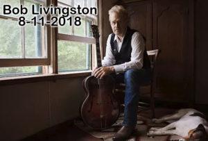 2018, 08.11 Bob Livingston
